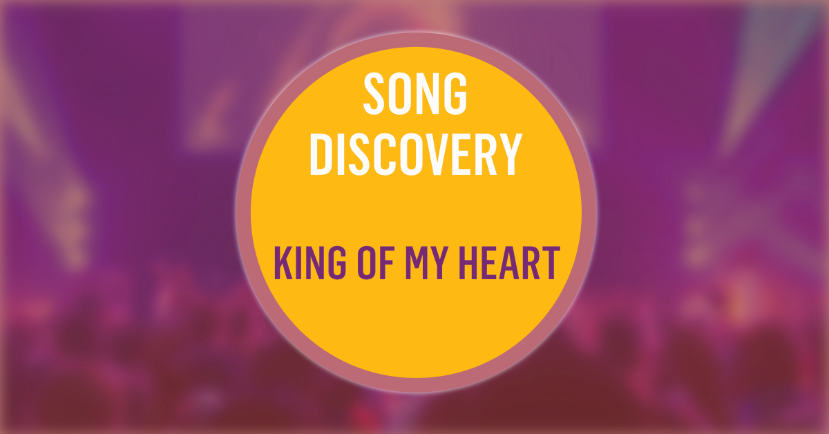 Song Discovery King Of My Heart