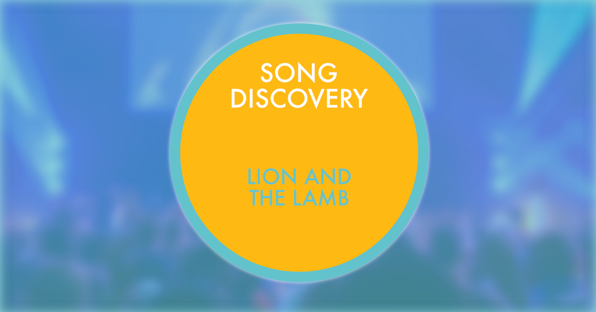 Lion and the lambSONG DISCOVER